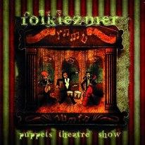 "Alberto Greguoldo & Folklezmer - ""Puppets Theatre Show"" - REC"