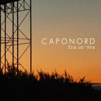 "Caponord - ""Fra Un'Ora"" Single - REC/MIX"