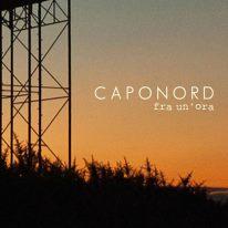 "Caponord - ""Fra Un'Ora"" Single - REC/MIX"