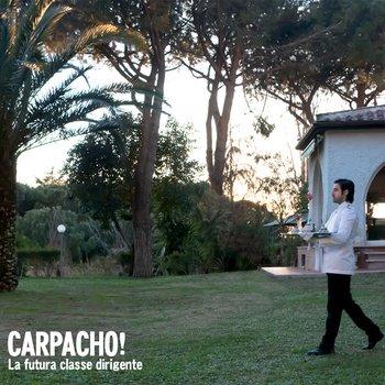 "Carpacho! - ""La Futura Classe Dirigente"" - MIX"