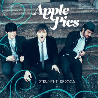 "Apple Pies - ""Strumenti D'epoca"" - REC"