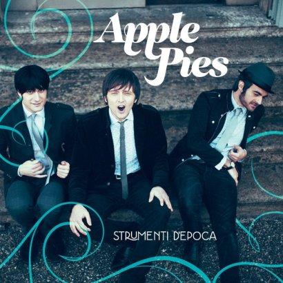 "Apple Pies - ""Strumenti D'epoca"" - REC"