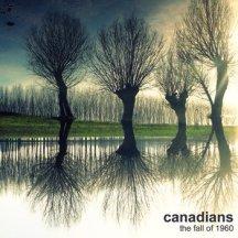 "Canadians - ""The Fall of 1960"" - REC/MIX"