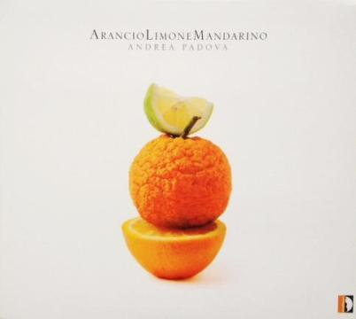 "Andrea Padova - ""Arancio Limone Mandarino"" - MIX"