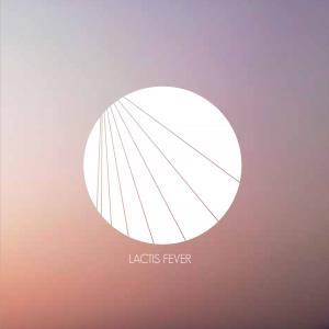 "Lactis Fever - ""Lactis Fever"" - REC/MIX"