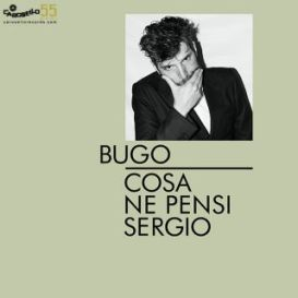 "Bugo - ""Cosa Ne pensi Sergio"" Single - REC/MIX"