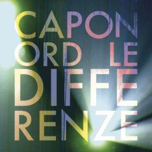 """Caponord - """"Le Differenze"""" - Single - REC"""