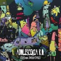 "Edipo feat. Dargen D'Amico - ""Adolescenza K.O."" - Single - REC/MIX"