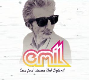 "Emil - ""Cosa Farà Stasera Bob Dylan?"" - MIX"