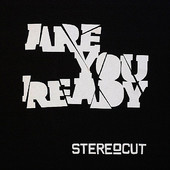 """Stereocut - """"Are You Ready EP"""" - REC/MIX"""