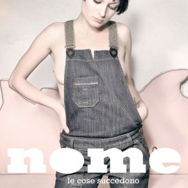 "Nome - ""Le Cose Succedono"" - Single - MIX"