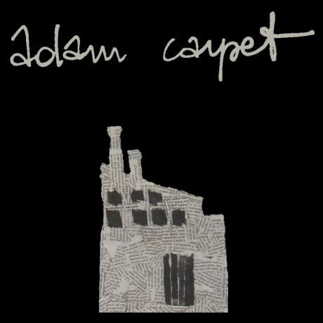 """Adam Carpet - """"Adam Carpet"""" - REC/MIX"""