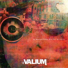 """I Valium - """"La Maledizione Sta Per Arrivare"""" - MIX"""