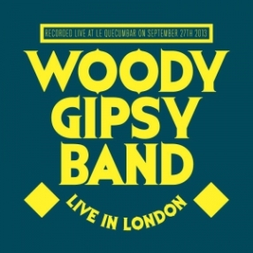 """Woody Gipsy Band - """"Live In London"""" - MIX"""