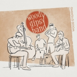 "Woody Gipsy Band - ""Wood Evening"" - REC/MIX"